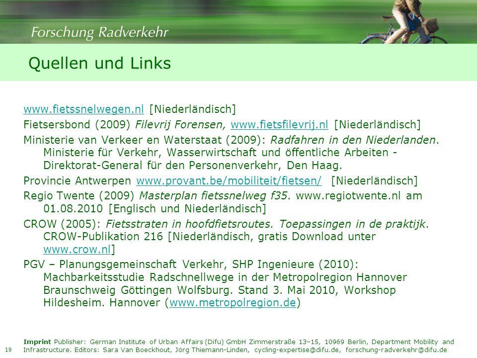 Quellen und Links www.fietssnelwegen.nl [Niederländisch]